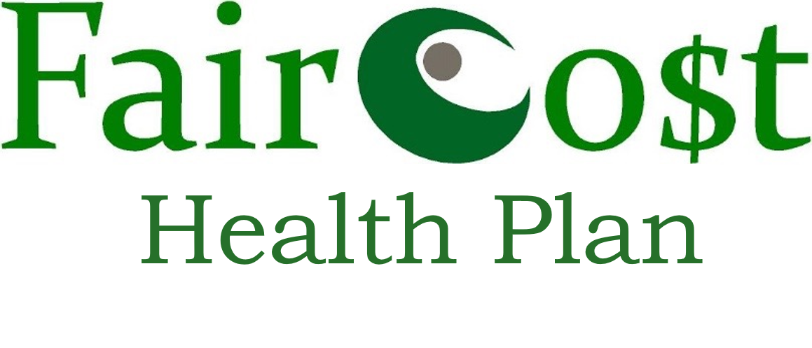 FairCo$t Health Plan in one